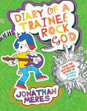 Diary of a Trainee Rock God