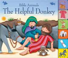 The Helpful Donkey:  With Pop-Up Play Scenes