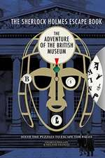 Sherlock Holmes Escape Book: The Adventure of the British Museum