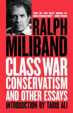 Class War Conservatism:  And Other Essays
