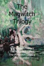 The Magwitch Trilogy