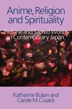 Anime, Religion and Spirituality