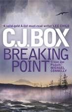 Joe Pickett 13. Breaking Point