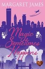 Magic Sometimes Happens