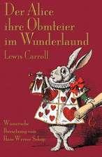 Der Alice Ihre Obmteier Im Wunderlaund:  A Tale Inspired by Lewis Carroll's Wonderland