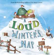 Loud Winter's Nap