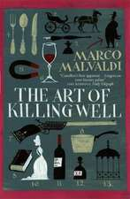 The Art of Killing Well