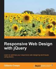 Responsive Web Design with Jquery:  Beginner's Guide (2nd Edition)