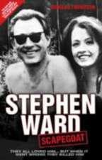 Stephen Ward:  Scapegoat