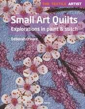 Textile Artist: Small Art Quilts