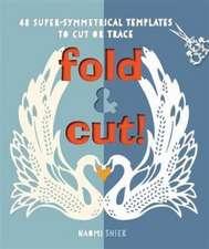 Fold & Cut!