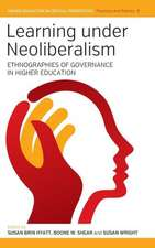Learning Under Neoliberalism:  Ethnographies of Governance in Higher Education