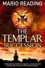 The Templar Succession:  Everything You Ever Wanted to Know about Ancient Greeks But Were Afraid to Ask