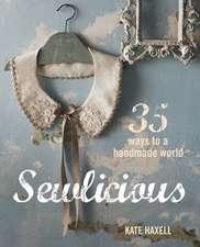 Sewlicious: 35 ways to a handmade world