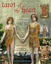 Tarot of the Heart: 50 ways to divine love