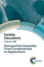 Nanoparticle Assembly:  Faraday Discussion