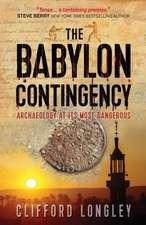 The Babylon Contingency:  King of Kings
