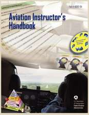 Aviation Instructor's Handbook (FAA-H-8083-9a):  A Manual for Architects. Fema 454 / December 2006. (Risk Management Series)