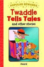 Twaddle Tells Tales