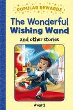 Wonderful Wishing Wand