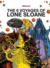 The Six Voyages of Lone Sloane, Volume 1:  Vol III