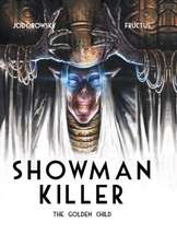 Showman Killer 2:  The Golden Child