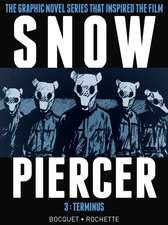 Snowpiercer, Volume 3:  Terminus