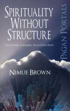 Spirituality Without Structure