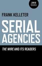 Serial Agencies