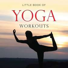 Little Book of Yoga Workouts:  The Lake District