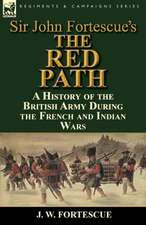 Sir John Fortescue's 'The Red Path'