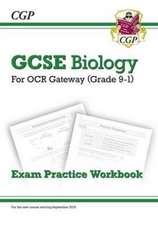 New Grade 9-1 GCSE Biology: OCR Gateway Exam Practice Workbook