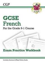 New GCSE French Exam Practice Workbook - Course (Includes Answers)