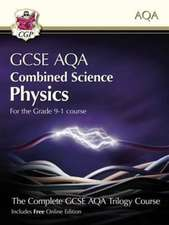Grade 9-1 GCSE Combined Science for AQA Physics Student Book with Online Edition