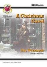 New GCSE English - A Christmas Carol Workbook (Includes Answers)