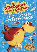 The Dinosaur that Pooped Space
