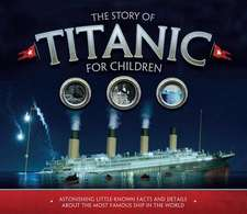 Story of  the Titanic for Children