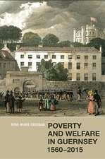 Poverty and Welfare in Guernsey, 1560–2015