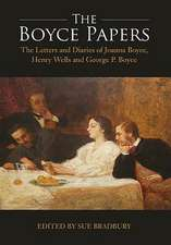 The Boyce Papers: The Letters and Diaries of Joa – 2–volume set