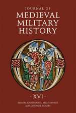 Journal of Medieval Military History – Volume XVI
