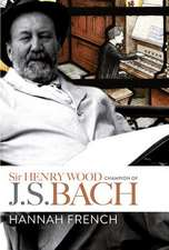 Sir Henry Wood – Champion of J.S. Bach