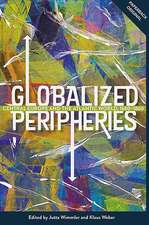 Globalized Peripheries – Central Europe and the Atlantic World, 1680–1860