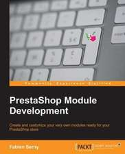 Prestashop Module Development:  Nos. 17 to 31 (May 1822 to May 1823)