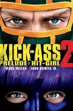 Kick-Ass - 2 Prelude: Hit Girl