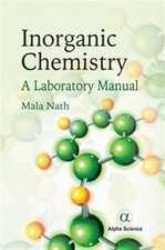 Inorganic Chemistry: A Laboratory Manual