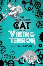 Time-Travelling Cat and the Viking Terror
