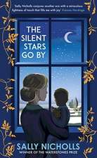 Silent Stars Go By