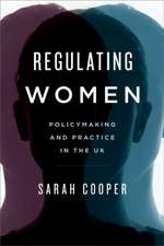 Regulating Women