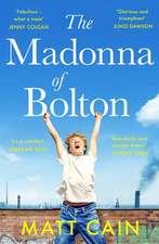 Cain, M: Madonna of Bolton