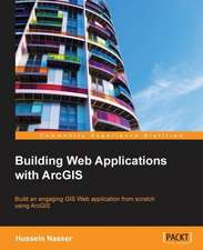 Building Web Applications with Arcgis:  Deployment and Administration